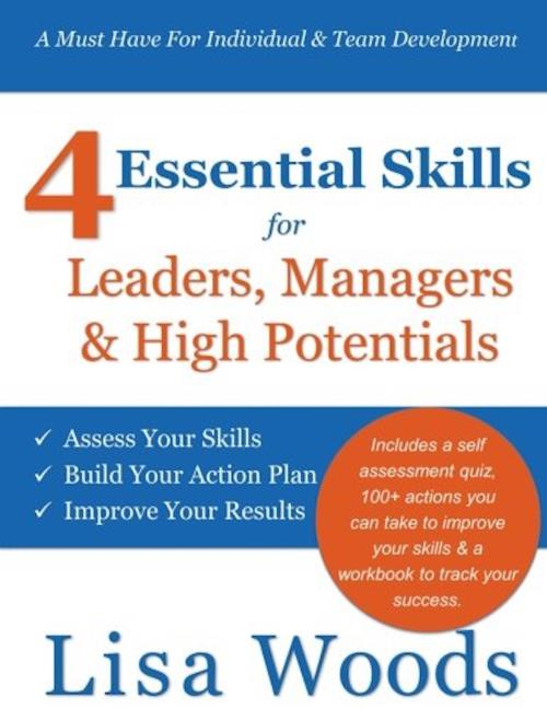 4 Essential Skills For Leaders, Managers & High Potentials